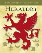 Heraldry : Understanding Signs and Symbols - Park Lane Books