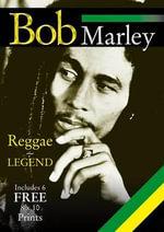 Bob Marley : Reggae Legend