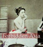 Forbidden Asia : Mega Square - Hans-Jurgen Dopp