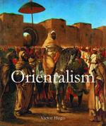 Orientalism : Art of Century - Victoria Charles