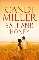 Salt and Honey - Candi Miller
