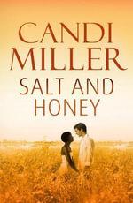 Salt and Honey - Candi Miller