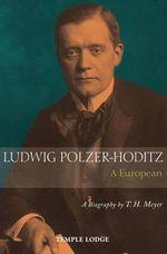 http://covers.booktopia.com.au/150/9781906999643/ludwig-polzer-hoditz-a-european.jpg