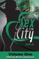 Sex in the City - Dublin : Dublin v. 4