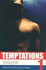 Temptations : Volume 1