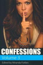 Confessions : Volume 3