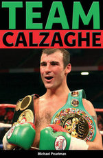 Team Calzaghe : Quick Reads - Michael Pearlman