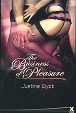 The Business of Pleasure - Justine Elyot