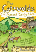 The Cotswolds : 40 Town and Country Walks - Dominic North