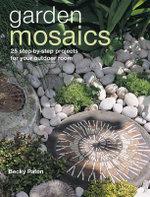 Garden Mosaics - Becky Paton