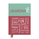 Grandma & Me : Journals of a Lifetime - from you to me
