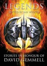 Legends : Stories in Honour of David Gemmell - Joe Abercrombie