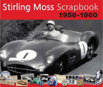 Stirling Moss Scrapbook 1956 - 1960 - Sir Stirling Moss
