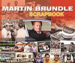 Martin Brundle Scrapbook - Martin Brundle