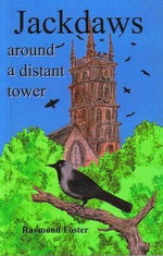 Jackdaws Around a Distant Tower - Raymond Foster