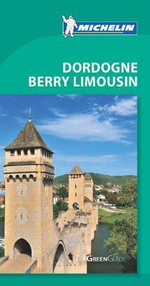 Dordogne Berry Limousin Green Guide : Michelin Green Guides   - Michelin Travel & Lifestyle
