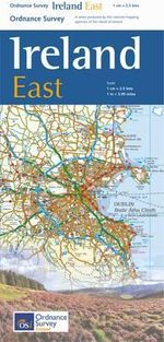 The Ireland Holiday Map - East - Ordnance Survey Ireland