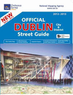 Official Dublin City and District Street Guide 2012/13 - Ordnance Survey Ireland