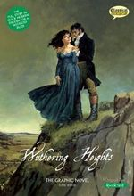 Wuthering Heights : The Graphic Novel - Sean Michael Wilson