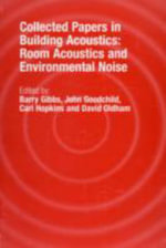Collected Papers in Building Acoustics : Room Acoustics and Environmental Noise