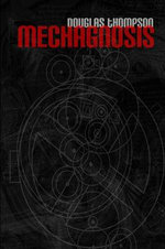 Mechagnosis - Douglas Thompson