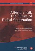 After the Fall : The Future of Global Cooperation - Jeffry A. Frieden