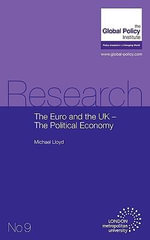 The Euro and the UK - The Political Economy : Examining the Socioeconomic and Environmental Impl... - Michael Lloyd