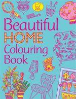 Beautiful Home Colouring Book - Katy Jackson