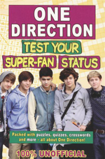 One Direction : Test Your Super-Fan Status : 100% Unofficial - Jim Maloney