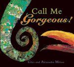 Call Me Gorgeous - Giles Milton
