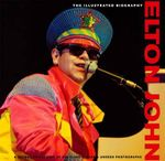 Elton John : Illustrated Biography - Jane Benn