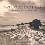 Over Vales and Hills : The Illustrated Poetry of the Natural World