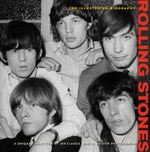 Rolling Stones : The Illustrated Biography - Jane Benn