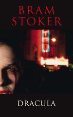 Dracula : Classics - Bram Stoker