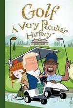 Golf : A Very Peculiar History - David Arscott