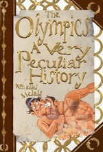 The Olympics : A Very Peculiar History - David Arscott