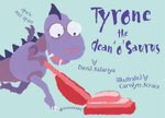 Tyrone the Clean 'o' Saurus - David Salariya