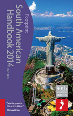 South American Handbook 2014 : Footprint Handbook    - Ben Box