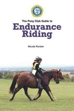 Endurance Riding - Pony Club