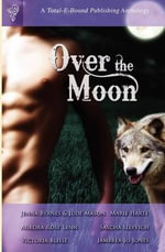 Over the Moon Anthology - Jenna Byrnes