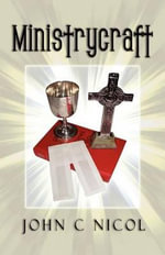 Ministrycraft - John C Nicol