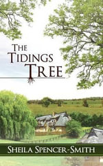 The Tidings Tree - Sheila Spencer-Smith