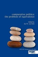 Comparative Politics : The Problem of Equivalence - Jan W. van Deth