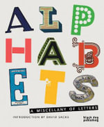 Alphabets : A Miscellany of Letters - David Sacks