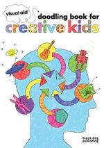 Visual Aid Doodling Book for Creative Kids : Doodling Book for Creative Kids - Draught Associates