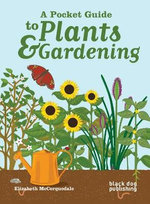 A Pocket Guide to Plants and Gardening - Elizabeth McCorquodale
