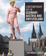 Contemporary Art in Germany, Austria and Switzerland : ARTWORLD