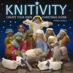 Knitivity : Create Your Own Christmas Scene - Fiona Goble