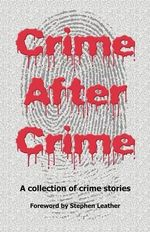 Crime After Crime - Cathy Cole