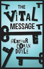 The Vital Message - Arthur Conan Doyle